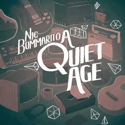 """Cover of """"A Quiet Age"""" by Nic Bommarito"""