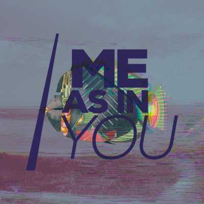 Profile photo for music artist Me As In You