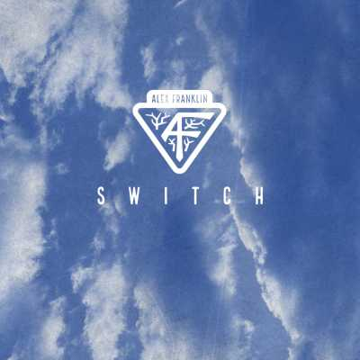 """Cover of """"Switch"""" from Alex Franklin"""
