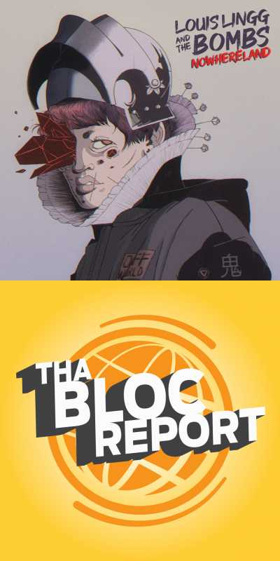 """Image containing cover of Louis Lingg and the Bombs """"Nowhereland"""" and Tha Bloc Report Episode 37"""