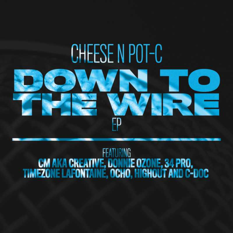 Cheese N Pot-C - Down To The Wire EP cover