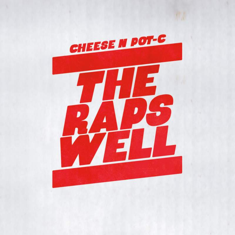 Cheese N Pot-C - The Raps Well