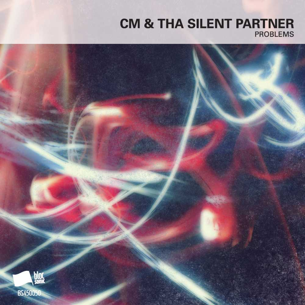 "Cover of ""Problems"" by CM & Tha Silent Partner"