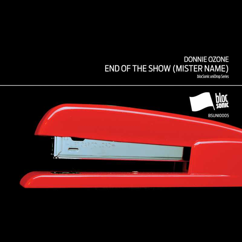 Donnie Ozone - End of the Show (Mister Name)