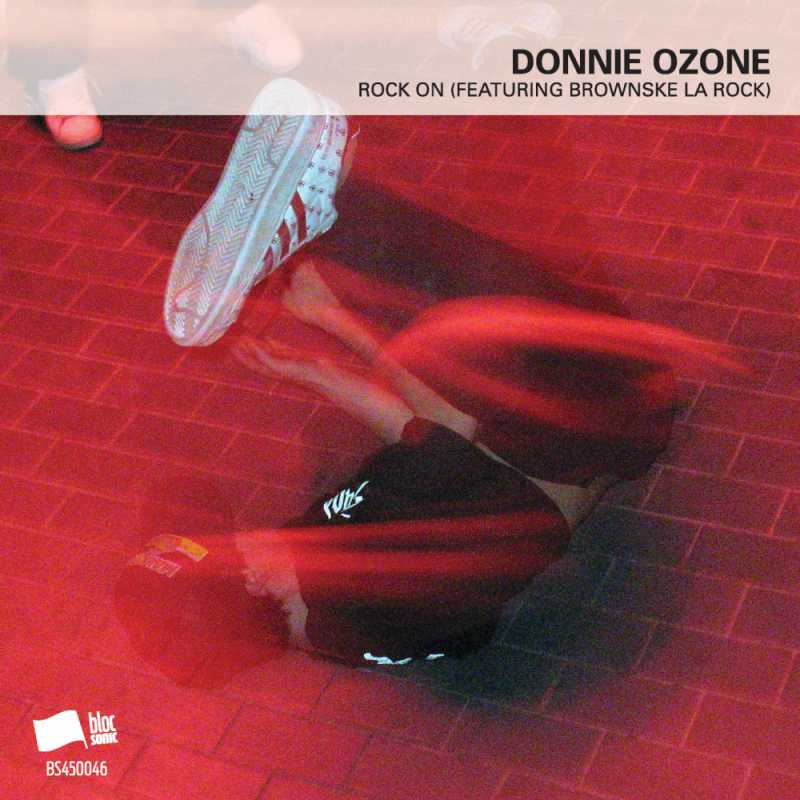 Donnie Ozone - Rock On (Featuring Brownske La Rock)