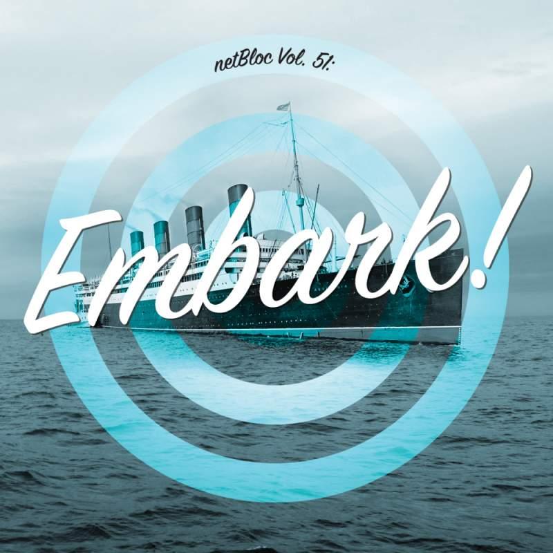 netBloc Vol. 51: Embark!