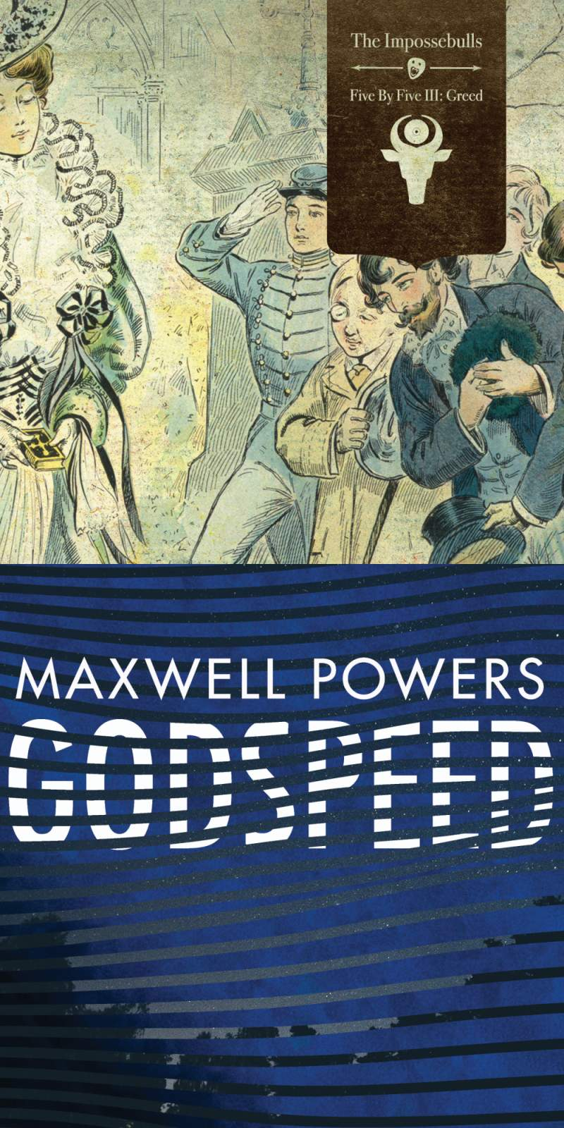 The Impossebulls and Maxwell Powers