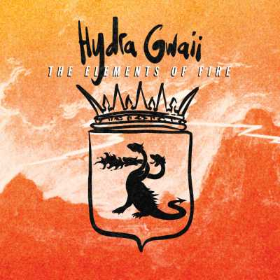 """Cover of """"The Elements Of Fire"""" by Hydra Gwaii"""