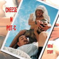 Cheese N Pot-C - Doin' Stuff