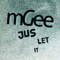 mGee - Jus Let It