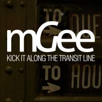 mGee - Kick It Along The Transit Line