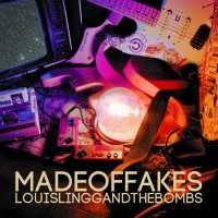 Louis Lingg and The Bombs - Made of Fakes (A.I. generated songs)