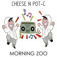 Cheese N Pot-C - Morning Zoo
