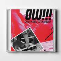 """Cover image for """"Shake Hands With Danger"""" Physical CD by music artist OWTRIPLEBANG"""