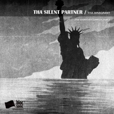 "Cover of ""Tha Immigrant (Tha Godfather Complex, Part 2)"" by Tha Silent Partner"