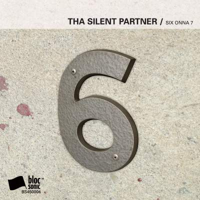 "Cover of ""SIX ONNA 7"" by Tha Silent Partner"