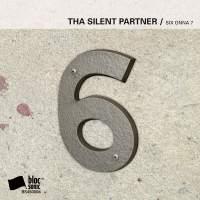 Tha Silent Partner - SIX ONNA 7