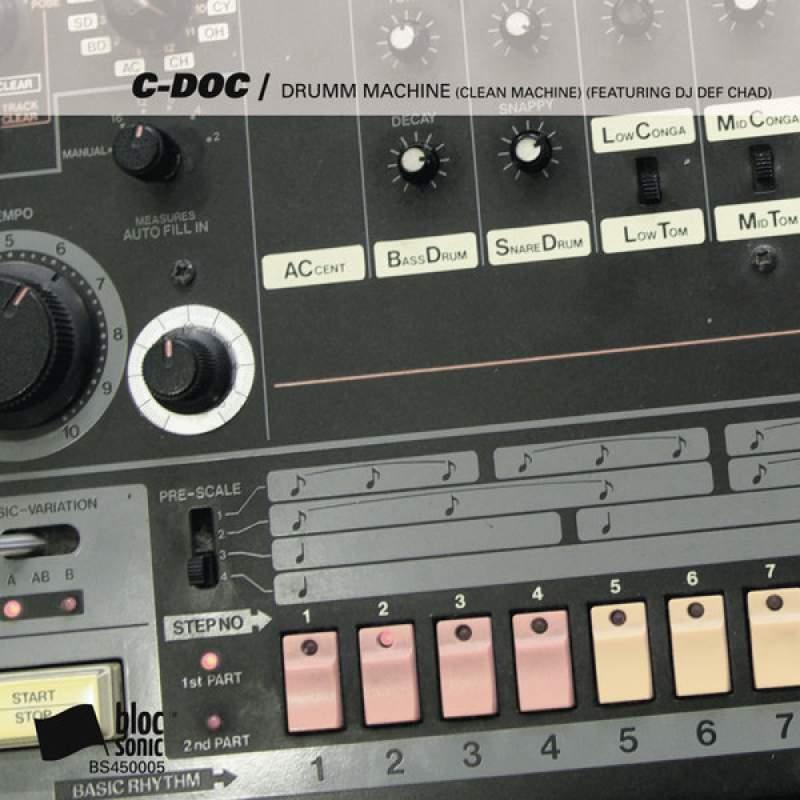 C-Doc - Drumm Machine (Clean Machine) (Featuring DJ Def Chad)