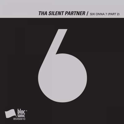 "Cover of ""SIX ONNA 7 (Part 2)"" by Tha Silent Partner"