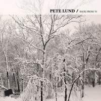 Pete Lund - Back From '91