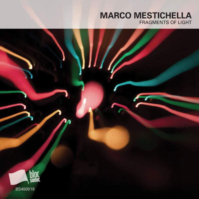 Marco Mestichella - Fragments Of Light