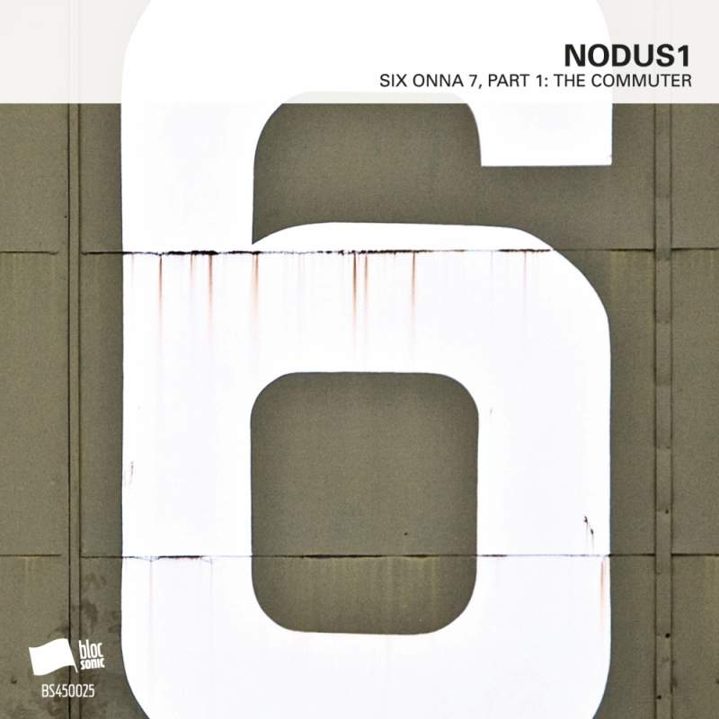 Nodus1 - SIX ONNA 7, Part 1: The Commuter