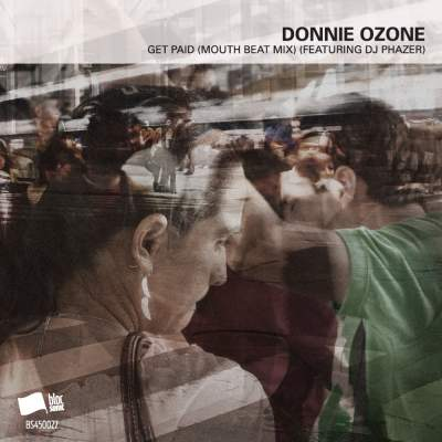 "Cover of ""Get Paid (Mouth Beat Mix) (Featuring DJ Phazer)"" by Donnie Ozone"