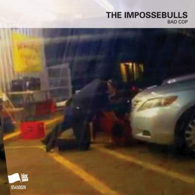 "Cover of ""Bad Cop"" by The Impossebulls"