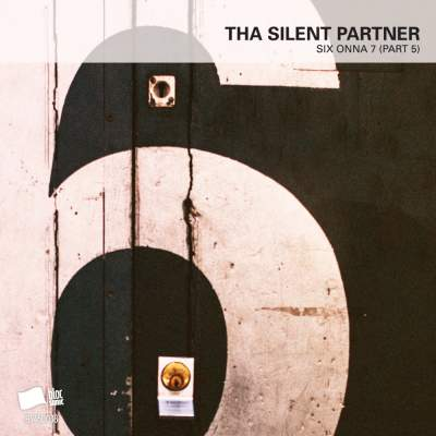"Cover of ""SIX ONNA 7 (Part 5)"" by Tha Silent Partner"