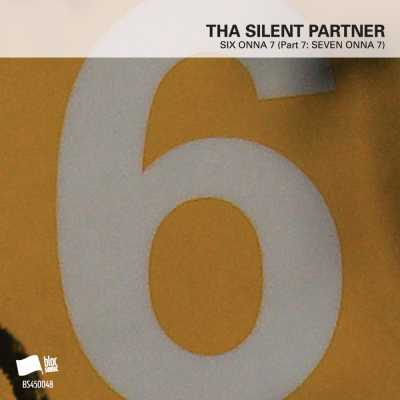 "Cover of ""SIX ONNA 7 (Part 7: SEVEN ONNA 7)"" by Tha Silent Partner"