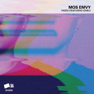 "Cover of ""Faded (Featuring Izabu)"" by Mos Emvy"