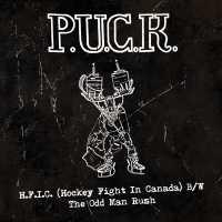 "Cover of ""H.F.I.C. (Hockey Fight In Canada) B/W The Odd Man Rush"" by P.U.C.K."