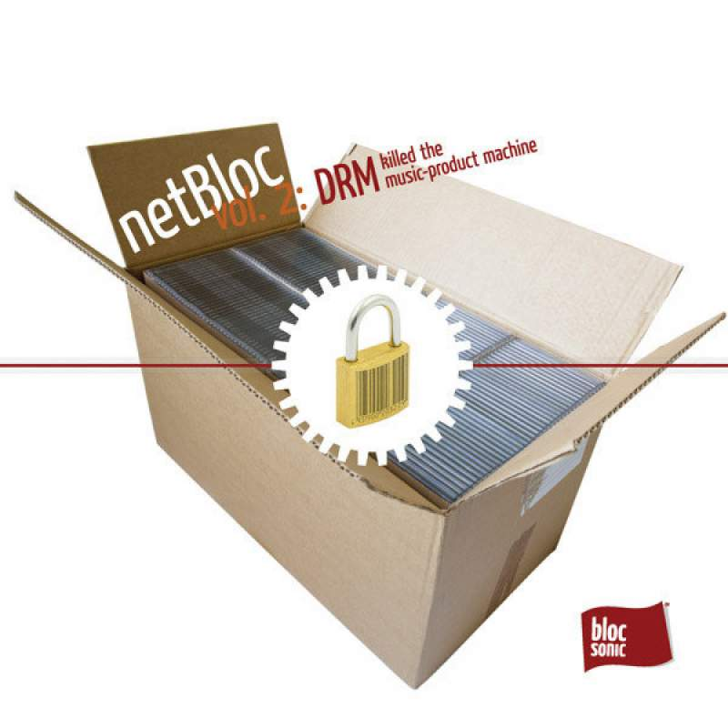 Various Artists - netBloc Volume 2 (DRM killed the music-product machine)