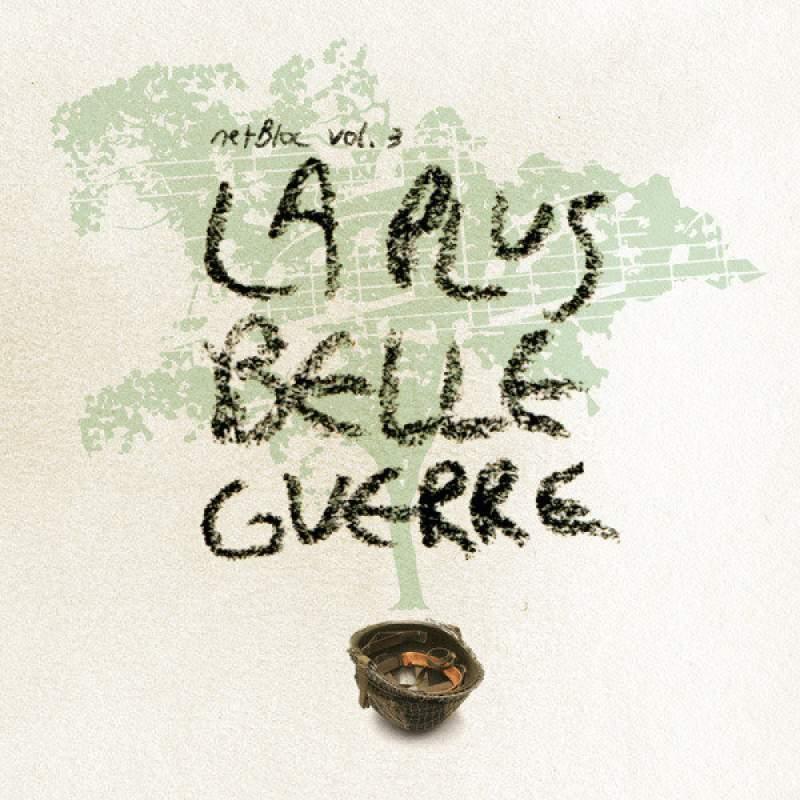 Various Artists - netBloc Volume 3 (La Plus Belle Guerre)