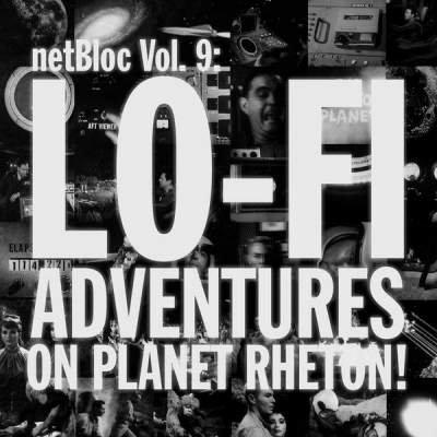 "Cover of ""netBloc Volume 9 (Lo-Fi Adventures on Planet Rheton!)"" by Various Artists"