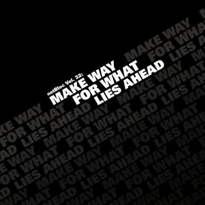 "Cover of ""netBloc Volume 32 (Make Way For What Lies Ahead)"" by Various Artists"