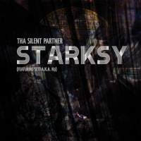 Tha Silent Partner - Starksy (Featuring Seti A.K.A. K9)