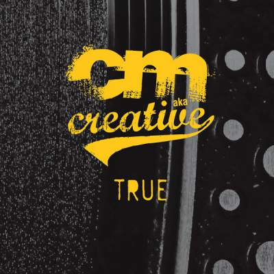 "Cover of ""True"" by CM aka Creative"