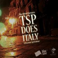 Tha Silent Partner - TSP Does Italy