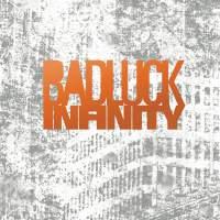 BADLUCK - Infinity