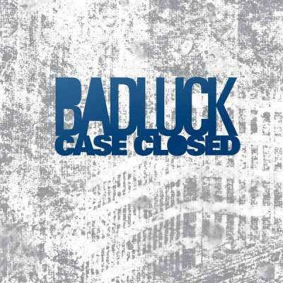 "Cover of ""Case Closed"" by BADLUCK"