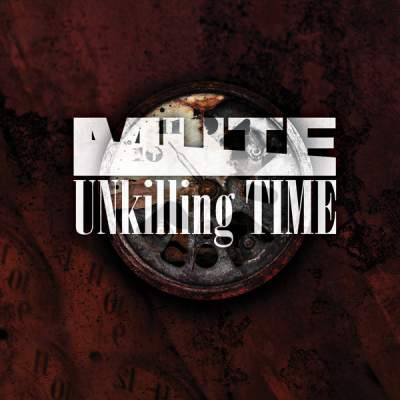 "Cover of ""UNkilling Time"" by MUTE"