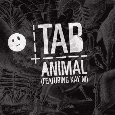 "Cover of ""Animal (Featuring Kay M)"" by Tab"