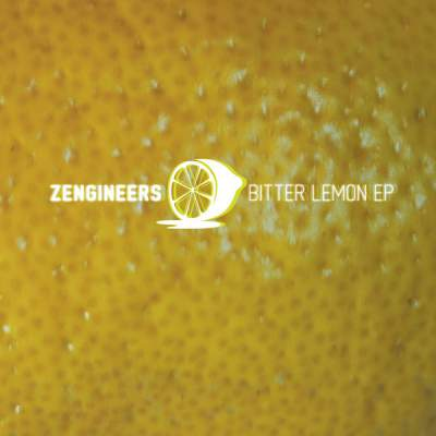 "Cover of ""Bitter Lemon EP"" by Zengineers"