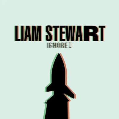"""Cover of """"Ignored"""" by Liam Stewart"""