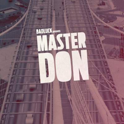 "Cover of ""Master Don"" by BADLUCK"