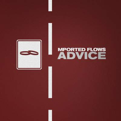 "Cover of ""Advice"" by Mported Flows"