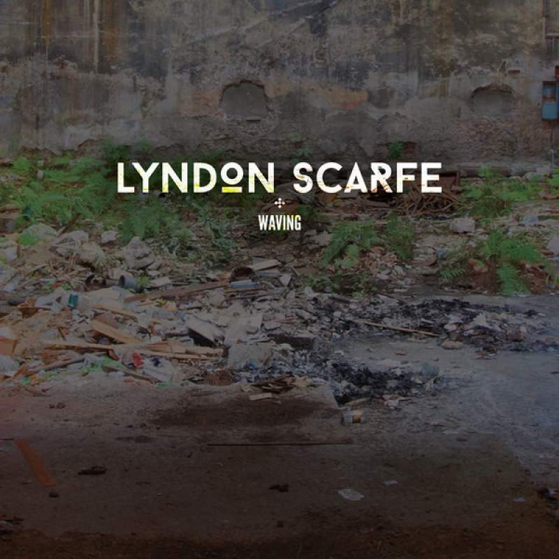 Lyndon Scarfe - Waving
