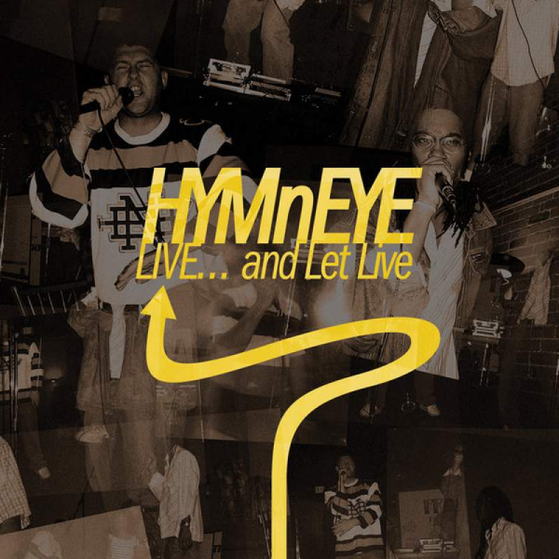 HYMnEYE - LIVE... and Let Live