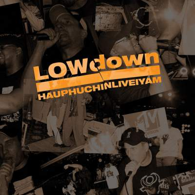 LOWdown - HAUPHUCHINLIVEIYAM